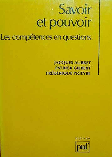 9782130459286: Savoir et Pouvoir : Les Compétences en questions