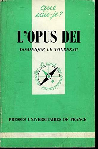L'opus dei: Dominique Le Tourneau