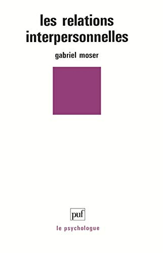 LES RELATIONS INTERPERSONNELLES: MOSER GABRIEL
