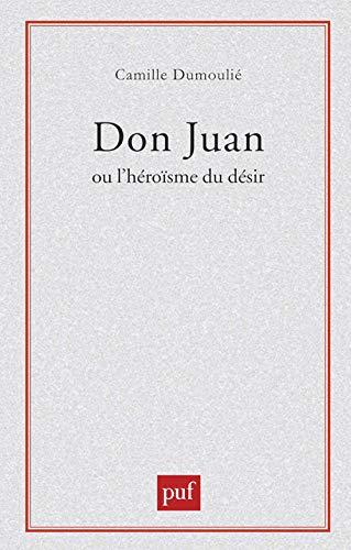 9782130460954: Don Juan ou l'héroïsme du désir