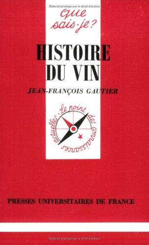 9782130461456: Histoire du vin (Que sais-je ?)