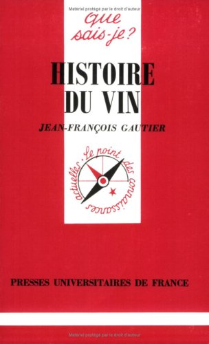 9782130461456: Histoire du Vin