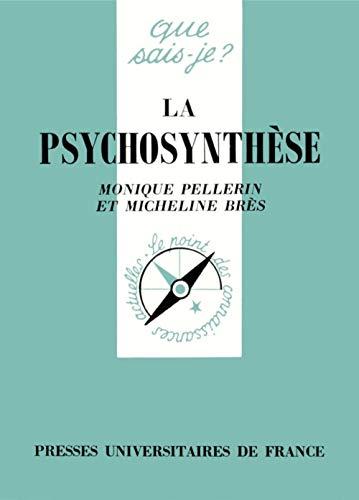 9782130462071: La psychosynthèse (Que sais-je ?)