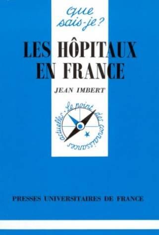 9782130462378: Les H�pitaux en France