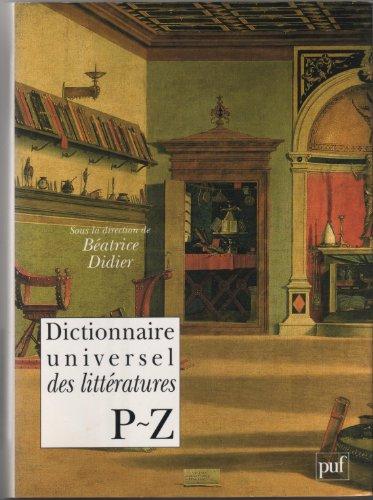 9782130462460: Dictionnaire universel des litteratures P~Z