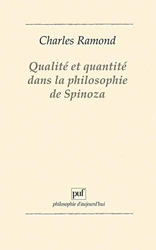 9782130462507: Qualité et quantité dans la philosophie de Spinoza (Philosophie d'aujourd'hui) (French Edition)