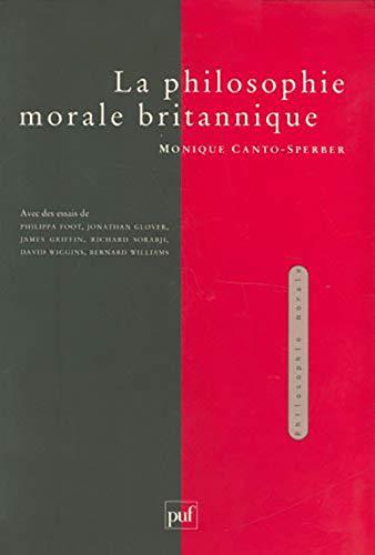 La philosophie morale britannique (Collection Philosophie morale) (French Edition): Canto-Sperber, ...