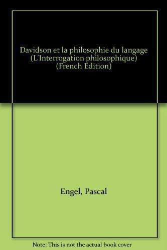 Davidson et la philosophie du langage: Engel, Pascal