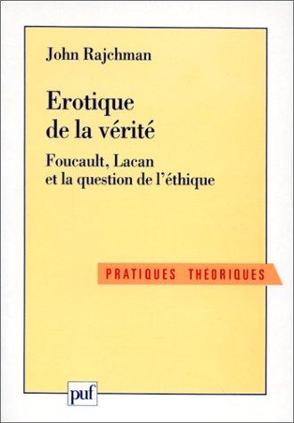 9782130464310: Erotique de la v�rit� : Foucault, Lacan et la question de l'�thique