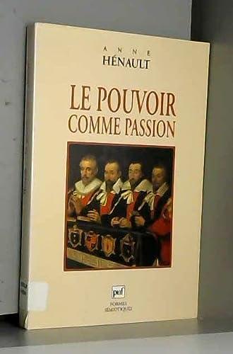 9782130465416: Le pouvoir comme passion (Formes sémiotiques) (French Edition)