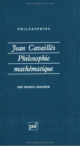 9782130465508: Jean Cavaillès : Philosophie mathématique