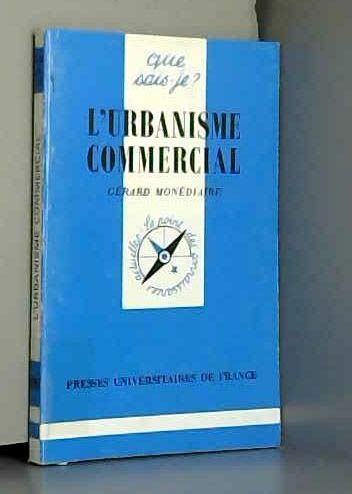 9782130465843: L'urbanisme commercial qsj 2895