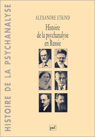 9782130466208: Histoire de la psychanalyse en Russie