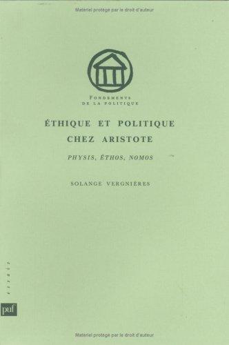 9782130466215: Ethique et politique chez Aristote: Physis, ethos, nomos (Fondements de la politique) (French Edition)