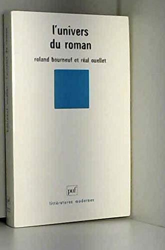 L'Univers du roman: Bourneuf, Roland