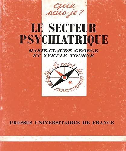 9782130466376: Le secteur psychiatrique (Que sais-je ?)