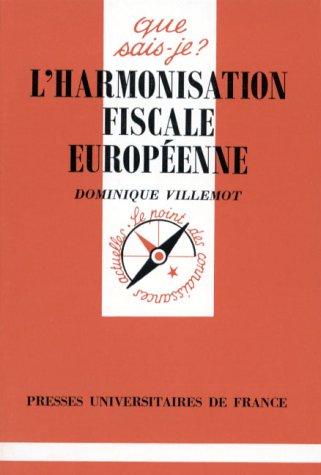 9782130466420: L'Harmonisation fiscale européenne