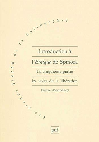9782130466703: Introduction à L'éthique de Spinoza, tome 5: Les voies de la libération