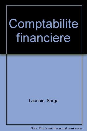 9782130467540: Comptabilité financière, 8e édition