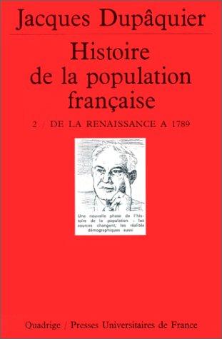 9782130468226: Histoire de la population française, tome 2 : de la renaissance à 1789