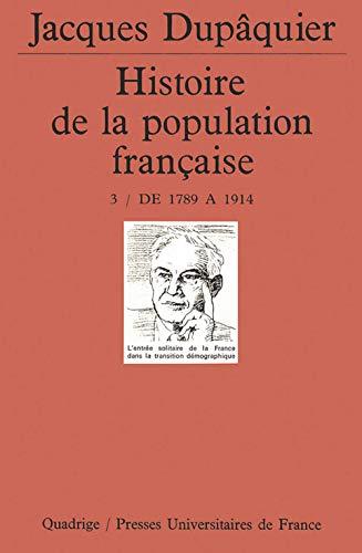 9782130468233: Histoire de la population française, tome 3 : De 1789 à 1914