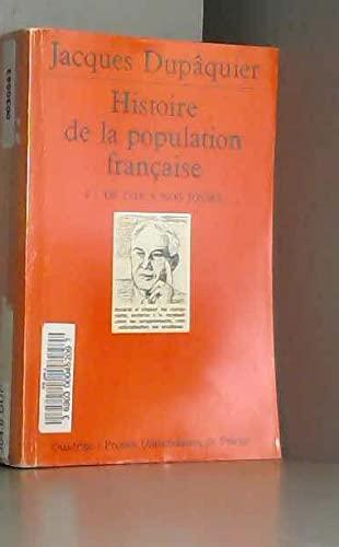 Histoire de la population française, tome 4: De 1914 à nos jours (2130468241) by Jacques Dupâquier; Quadrige