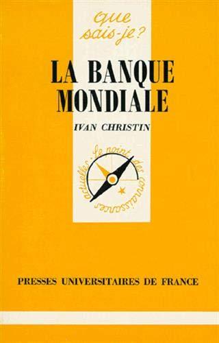 9782130469933: La Banque Mondiale