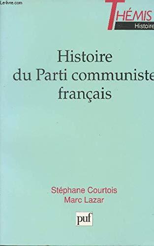 9782130470489: Histoire du parti communiste franc. (Themis histoire)
