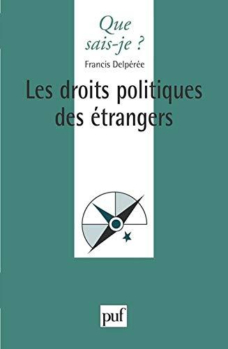 9782130471370: Les droits politiques des étrangers