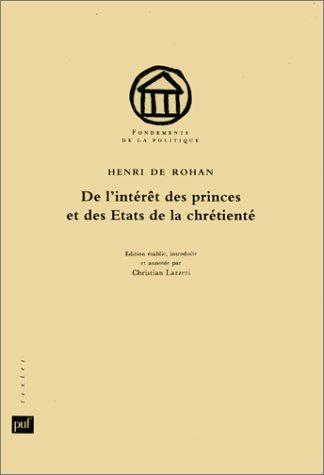 De l'intérêt des princes et des États de la chrétienté (...