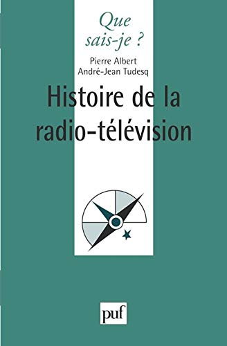 Histoire de la radio-télévision: Pierre Albert; André-Jean