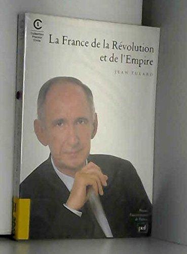 9782130473688: La France de la R�volution et de l'Empire