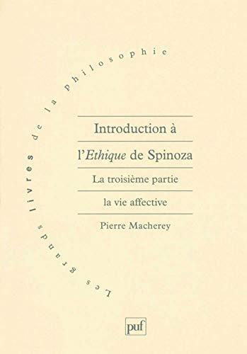 9782130473749: Introduction ethiq. spinoza 3e part. (Les grands livres de philosophie)