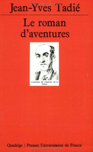 9782130474210: Le Roman d'aventures
