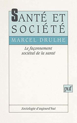 9782130475675: Santé et Société