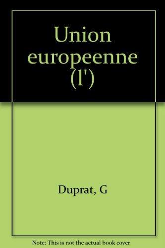 9782130475941: L'Union européenne: Droit, politique, démocratie (Politique d'aujourd'hui) (French Edition)