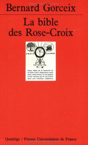 9782130476344: La Bible des Rose-Croix