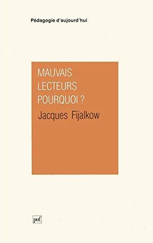 9782130476832: Mauvais lecteurs pourquoi? (Pédagogie d'aujourd'hui) (French Edition)