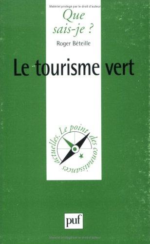 9782130476917: Le Tourisme Vert (French Edition)