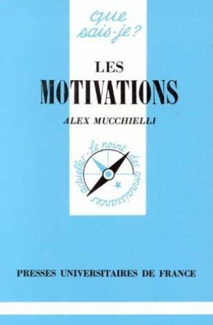 9782130477266: LES MOTIVATIONS. 4ème édition