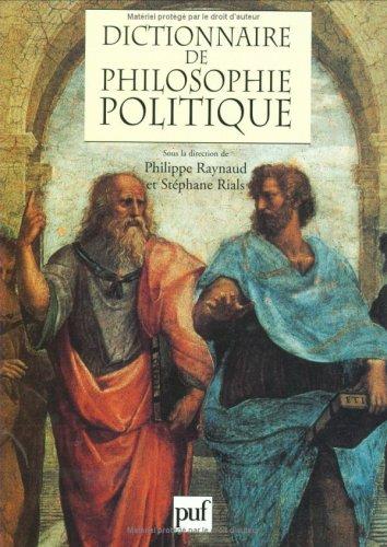 9782130477303: Dictionnaire de philosophie politique (Grands dictionnaires)