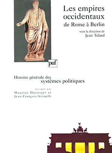 9782130478522: Les empires occidentaux, de Rome à Berlin