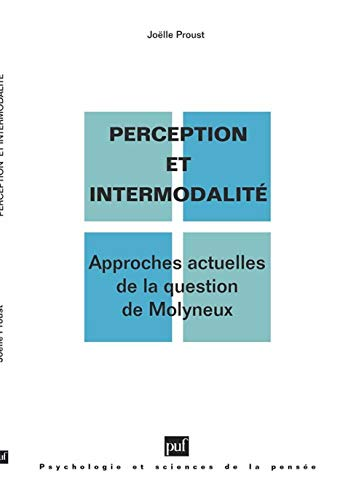 9782130478959: Perception et intermodalité : Approches actuelles de la question de Molyneux