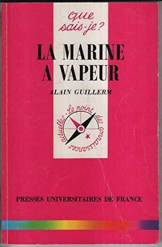9782130479307: La marine à vapeur, 1800-1920