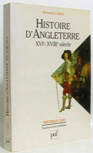 9782130479796: Histoire d'Angleterre, XVIe-XVIIIe siècle (Nouvelle clio)