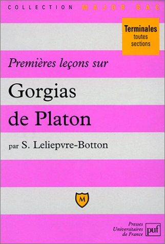 9782130480679: Premi�res le�ons sur le Gorgias de Platon
