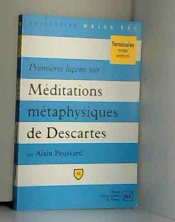 9782130480693: Premières leçons sur Méditations métaphysiques de Descartes