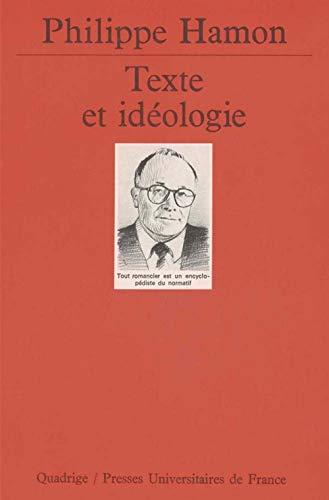Texte et Idéologie (2130480934) by Hamon, Philippe; Quadrige