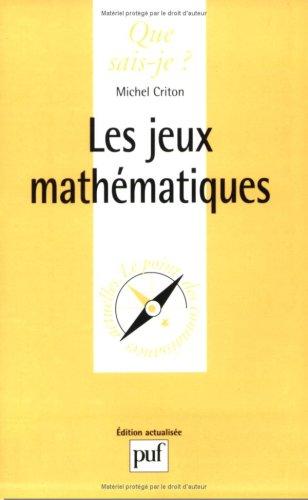 Les jeux mathématiques: Criton, Michel
