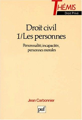 9782130481126: DROIT CIVIL. Tome 1, Les personnes, Personnalit�, incapacit�s, personnes morales